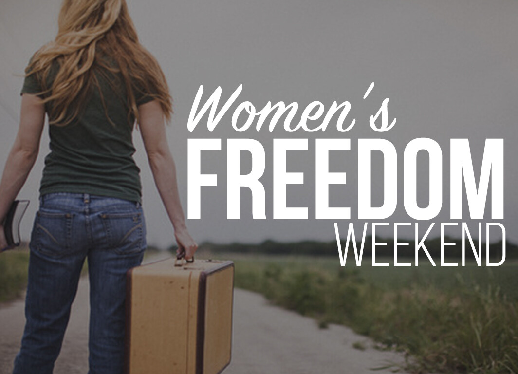 Women's Freedom Weekend