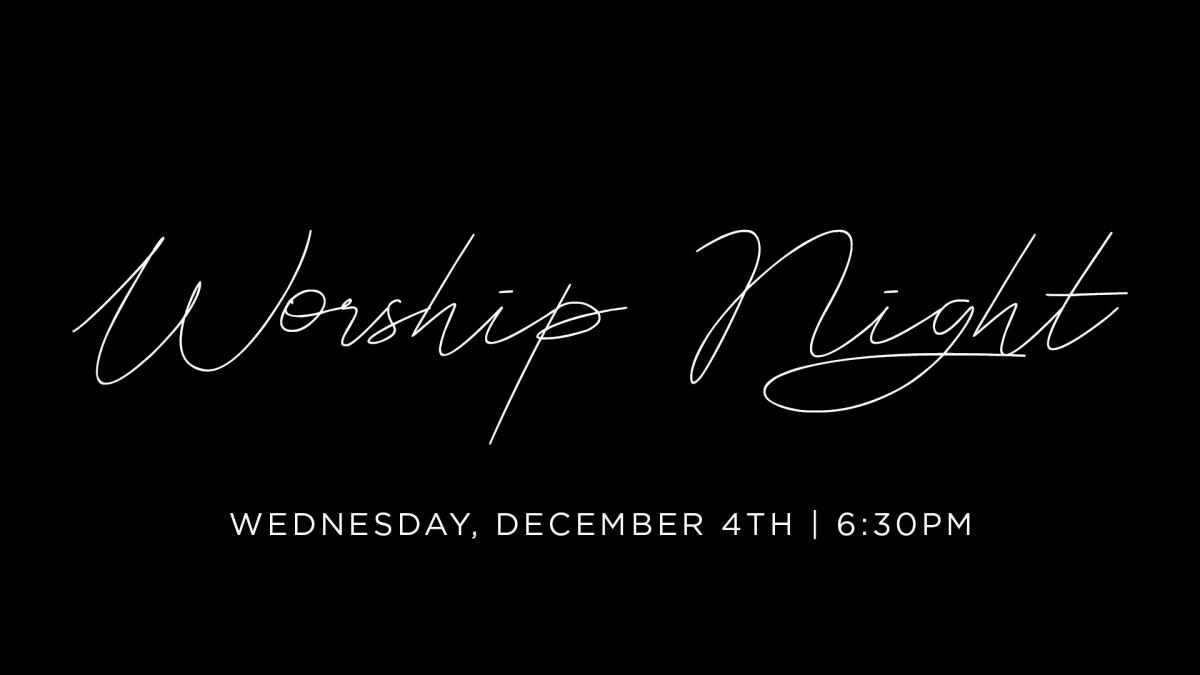 December Worship Night