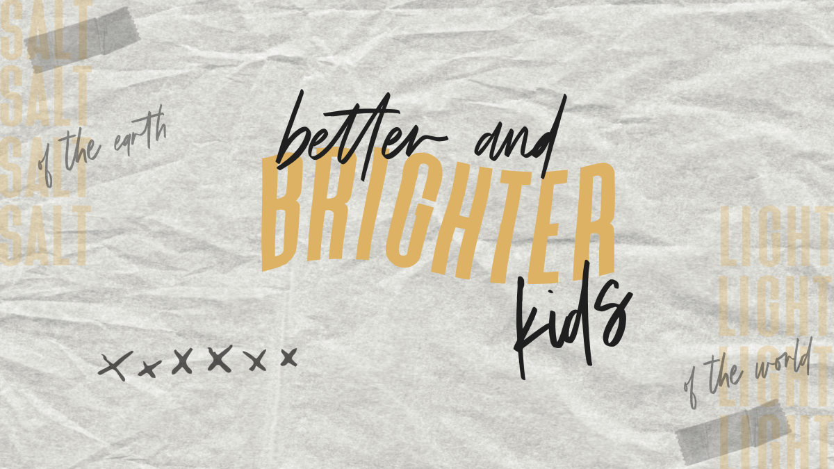 Better and Brighter Kids Camp
